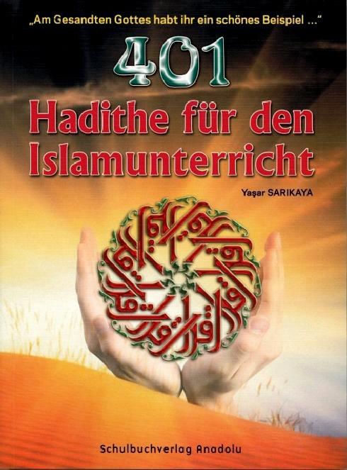 401 Hadithe für den Islamunterricht