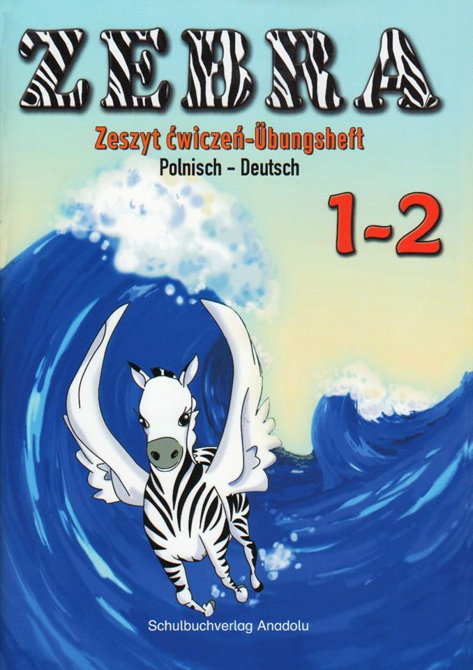 Zebra 1-2 Alıştırma Defteri - Übungsheft