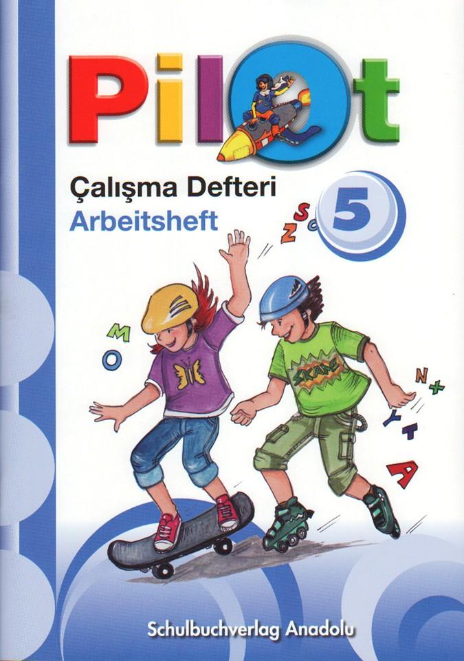 Pilot 5 Almanca - Türkçe Çalışma Defteri