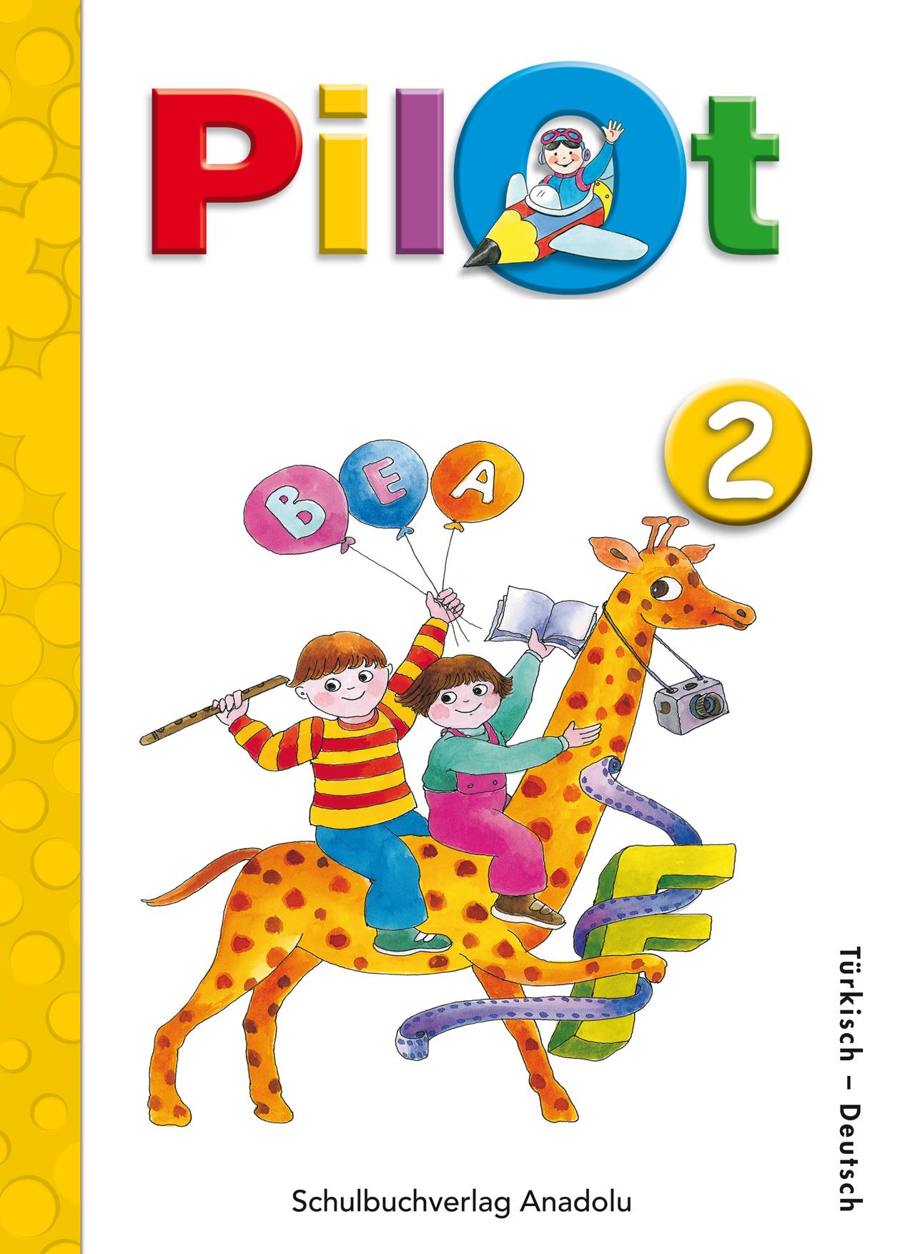 Pilot 2 Almanca - Türkçe Ders Kitabı