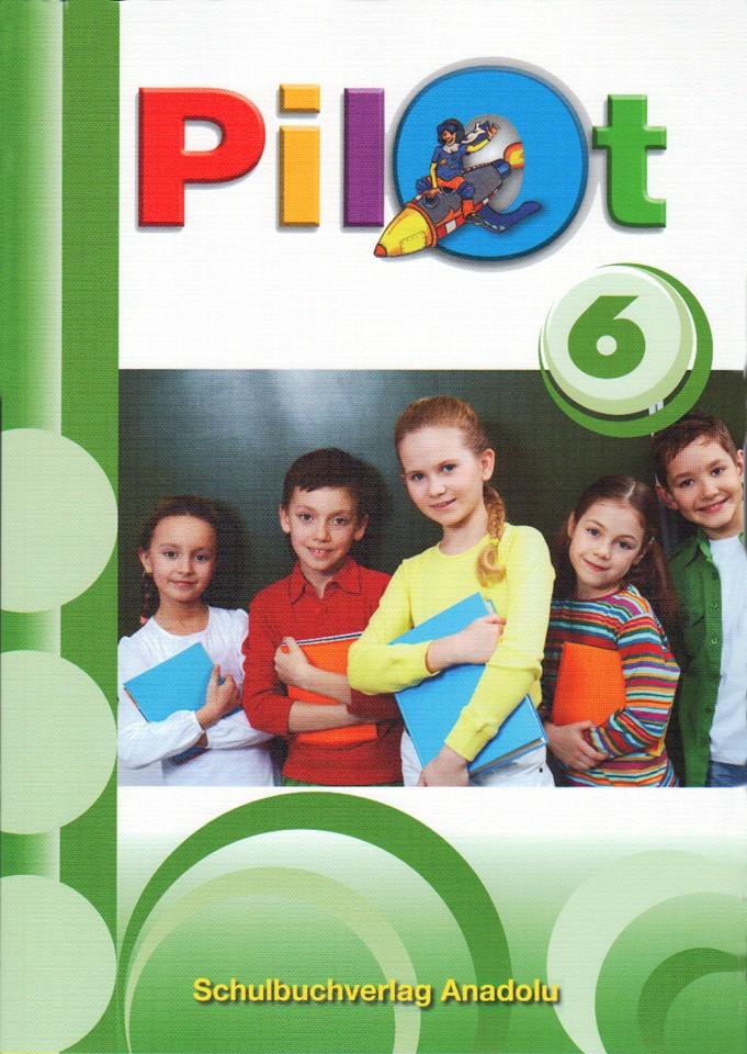 Pilot 6 Almanca - Türkçe Ders Kitabı