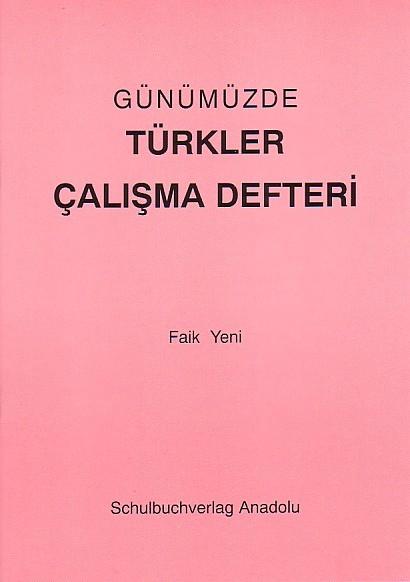 Günümüzde Türkler Çalışma Defteri