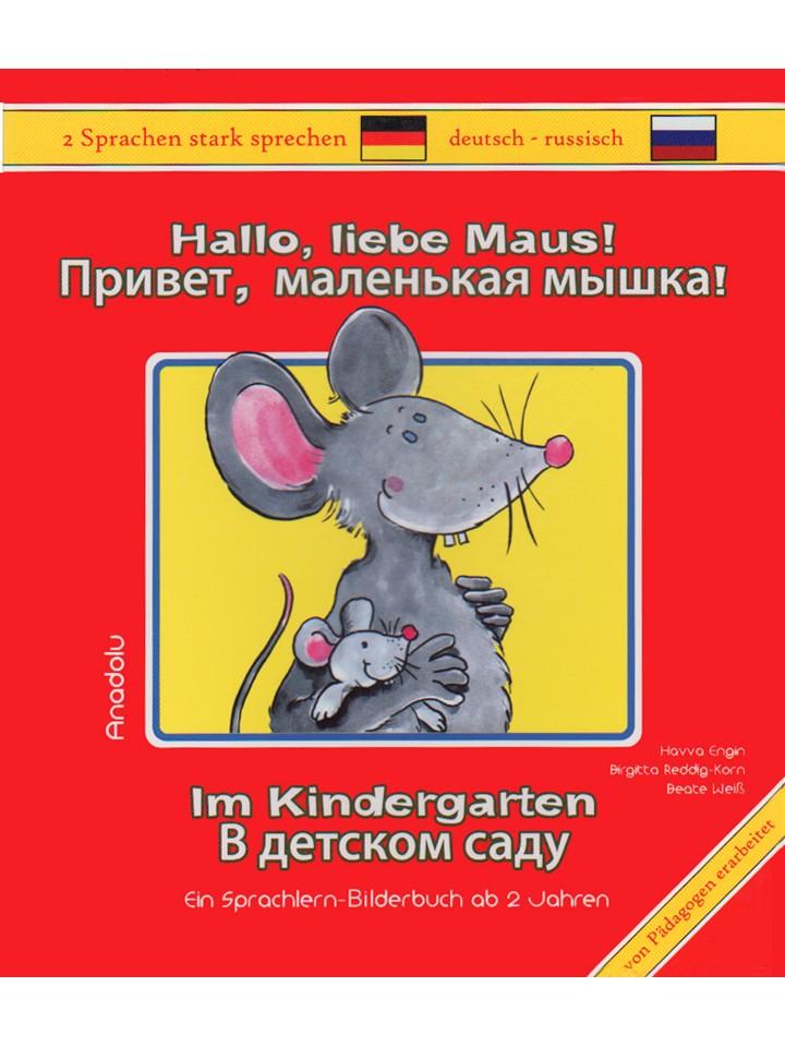 Hallo, liebe Maus! Im Kindergarten Rus.