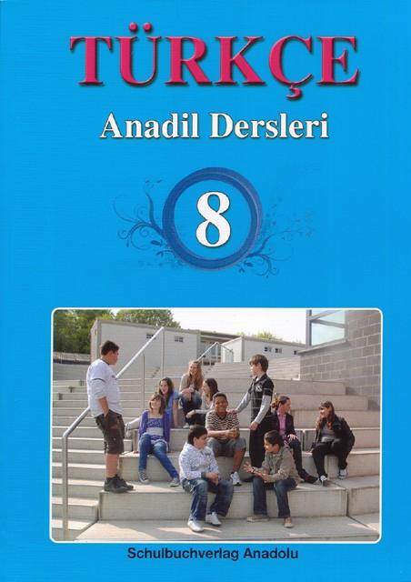 Türkçe Anadil Dersleri 8