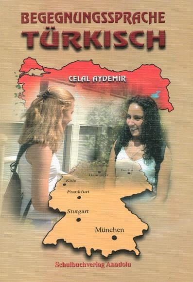 Begegnungssprache Türkisch